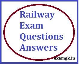 Railway Exam Question Answer Quiz  General Knowledge